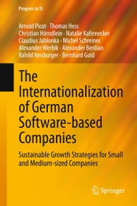 The Internationalization of German Software-based Companies: Sustainable Growth Strategies for…
