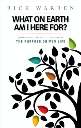 Book What on Earth Am I Here For? Purpose Driven Life by Rick Warren