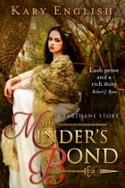 The Minder's Bond: A Farthane Story by Kary English