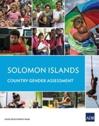 Solomon Islands Country Gender Assessment