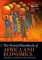 The Oxford Handbook of Africa and Economics: Volume 1: Context and Concepts by Célestin Monga
