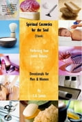 Spiritual Cosmetics for the Soul (New Small Edition): Devotionals for Men & Women - Perfecting Your Inner Beauty 760a7a84-a819-477f-9b42-68b783f03e5e
