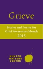 Grieve 2015 by Hunter Writers Centre
