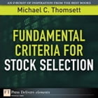 Fundamental Criteria for Stock Selection by Michael C. Thomsett