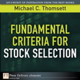 Book Fundamental Criteria for Stock Selection by Michael C. Thomsett