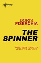 The Spinner by Doris Piserchia
