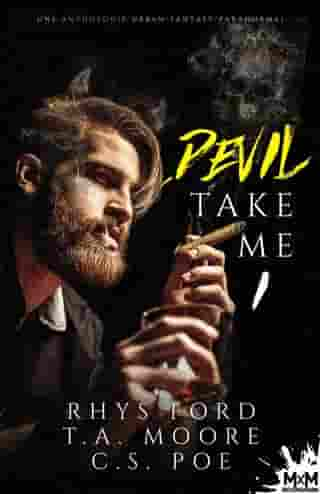Devil Take me: Anthologie d'urban fantasy, T1 by C.S. Poe