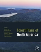 Forest Plans of North America by Jacek P. Siry