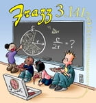 Frazz 3.1416: A Frazz Collection by Mallett, Jef
