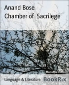 Chamber of Sacrilege by Anand Bose