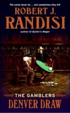 Denver Draw: The Gamblers by Robert J. Randisi