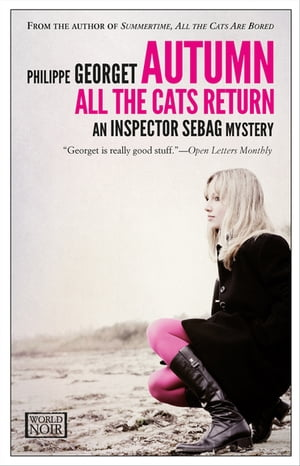 Autumn, All the Cats Return de Philippe Georget