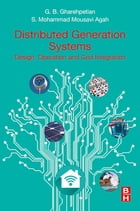 Distributed Generation Systems: Design, Operation and Grid Integration by Gevork B. Gharehpetian