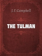 THE TULMAN by J. F. Campbell