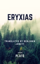 Eryxias (Annotated) by Plato