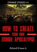 How to Create Your Own Zombie Apocalypse d3cb5e01-1c9f-4afa-a820-1827184c20a7