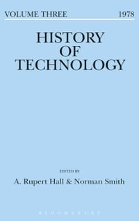 History of Technology Volume 3