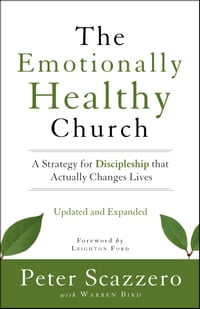 The Emotionally Healthy Church, Updated and Expanded Edition: A Strategy for Discipleship That…