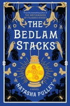The Bedlam Stacks Cover Image