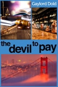 The Devil to Pay dc096412-10db-4eeb-9c2a-5886b6c77d2b