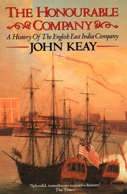 Book The Honourable Company by John Keay