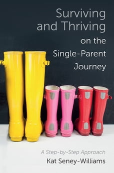 Surviving and Thriving on the Single-Parent Journey