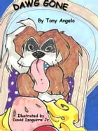 Dawg Gone by Tony Angelo