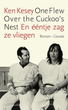 one flew over the cuckoo s nest in all shops chapters indigo ca one flew over the cuckoo s nest en eentje zag ze vliegen
