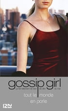 Gossip Girl T4 by Cécile LECLERE