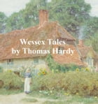 Wessex Tales by Thomas Hardy
