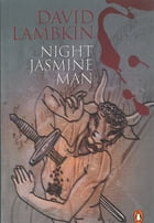 Night Jasmine Man by David Lambkin