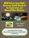 NASA Human Spaceflight Astronaut Health Research for Exploration and Manned Mars Missions, Risk Report WSN-03, Intervertebral Disc Damage, Altered Immune Response, Cardiac Rhythm, Osteoporosis (Technology) photo