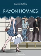 Rayon Hommes by Camille Saferis