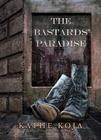 The Bastards' Paradise