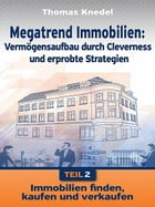 Megatrend Immobilien - Teil 2 by Thomas Knedel