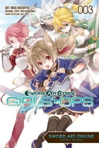 Sword Art Online: Girls' Ops, Vol. 3 by Reki Kawahara