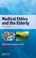 Medical Ethics and the Elderly, 3rd Edition b05b8c57-4aa8-4561-91b4-0573e19f8438