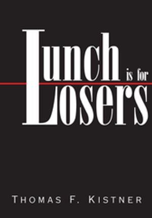 Lunch Is for Losers