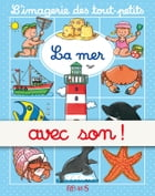 La mer - avec son by Emilie Beaumont