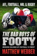 The Bad Boys of Footy 059bf730-3938-4aaa-bb9d-f308d112a59d