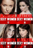 Beautiful Sexy Women Collected Edition 5 - Volumes 17 to 20 - A sexy photo book by Angela Railsden