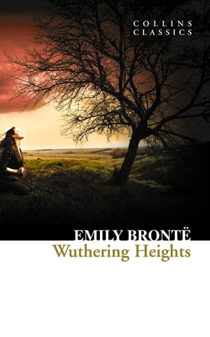 Wuthering Heights (Collins Classics) by Emily Brontë