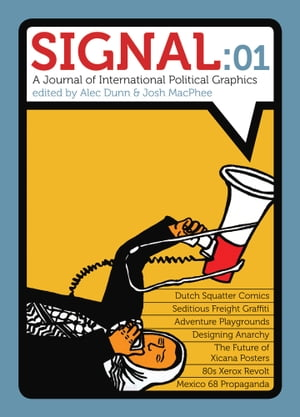 Signal: 01: A Journal of International Political Graphics & Culture by Alec Dunn