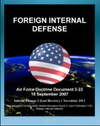 Air Force Doctrine Document 3-24, Irregular Warfare: Countering Insurgency and Terrorism, Military Deception, Counterpropaganda, Understanding Insurge by Progressive Management