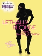 Lethally Blonde by Nancy Bartholomew