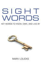 Sight Words by Marv Loucks