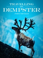 Travelling the Dempster by John Neville