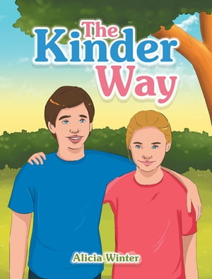 The Kinder Way by Alicia Winter