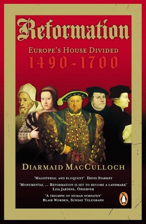 Reformation Europe's House Divided 1490-1700