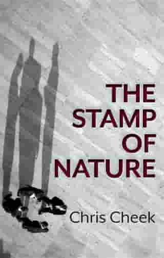 The Stamp of Nature by Chris Cheek